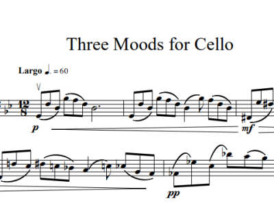 "Picture of music score sample for ""Three Moods for Cello"" by Desiree Robinson, Composer."